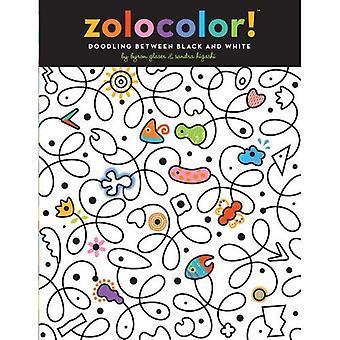 Zolocolor!: griffonner entre noir et blanc