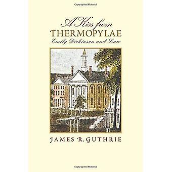 Un baiser de Thermopyles: Emily Dickinson et droit