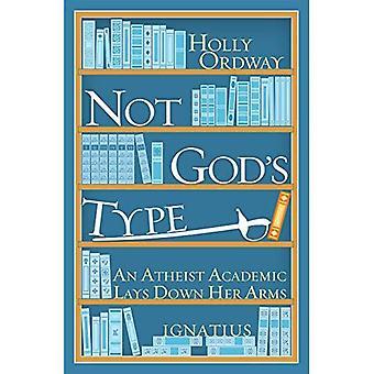 Inte Guds typ: en ateist akademisk fastställs med armarna