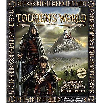 Tolkiens Welt: ein Führer zu den Orten und Menschen von Mittelerde