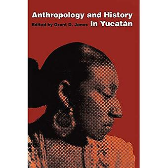 Anthropologie und Geschichte in Yucatan (Texas Pan American Series)