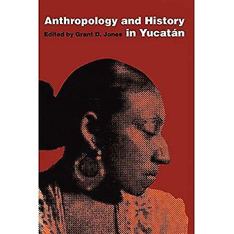 Antropologi og historie i Yucatan (Texas Pan American Series)