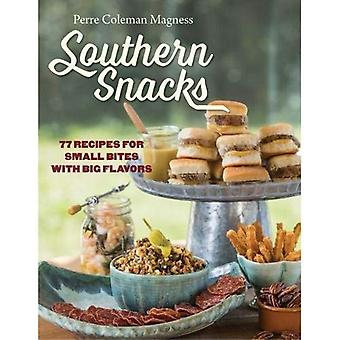 Southern Snacks: 77 Recipes� for Small Bites with Big Flavors