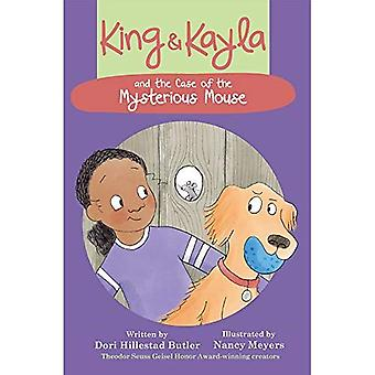 King & Kayla and the Case� of the Mysterious Mouse (King & Kayla)