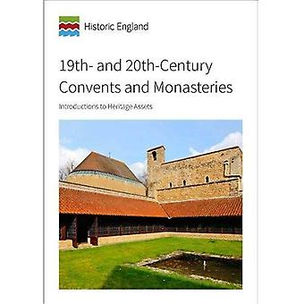 19th and 20th-Century Convents and Monasteries: Introductions to Heritage Assets