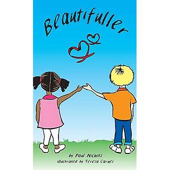 Beautifuller door Nichols & Paul