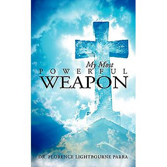My Most Powerful Weapon by Parra & Florence Lightbourne