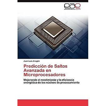 Prediccion de Saltos Avanzada sv Microprocesadores av Arag N. & Juan Luis