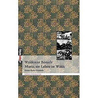 Mario Ein Leben im Walde Teil 3 by Bonsels & Waldemar