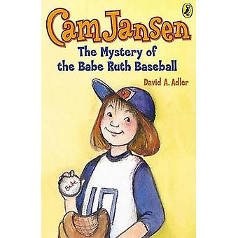 CAM Jansen and the Mystery of the Babe Ruth Baseball by Suanna Natti