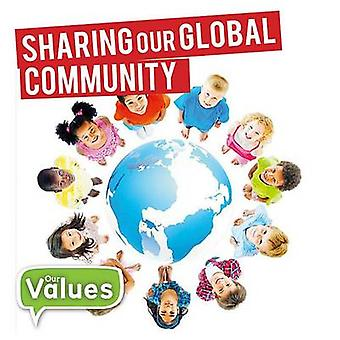 Sharing Our Global Community by Steffi Cavell-Clarke - 9780778732648