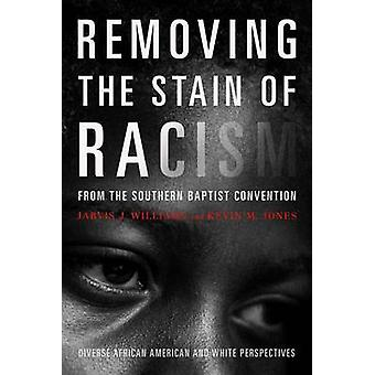 Removing the Stain of Racism from the Southern Baptist Convention - Di