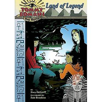 Land of Legend by Davy DeGreeff - Sam Brookins - 9781602706989 Book