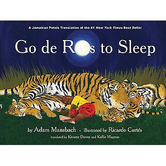 Go De Rass to Sleep by Adam Mansbach - Ricardo Cortes - Kwame Dawes -