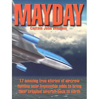 Mayday (Australian Aviation) by John Winslow - 9781875671564 Book