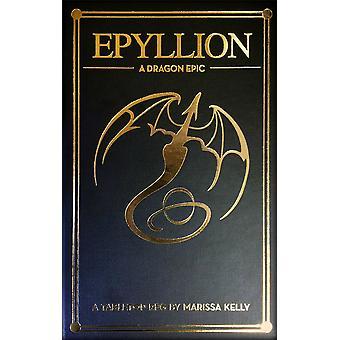 Epyllion A Dragon Epic tapa dura libro