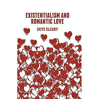 Existentialism and Romantic Love: 2015