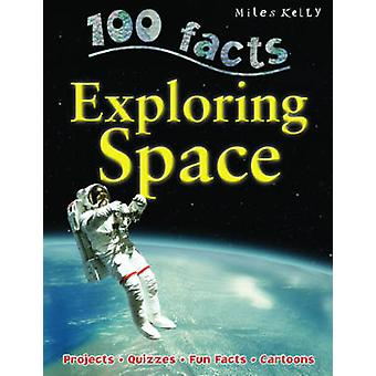 100 Facts Exploring Space by Steve Parker - 9781848104730 Book