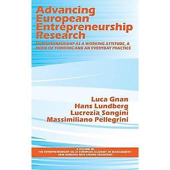 Bevordering van Europees ondernemerschap onderzoek ondernemerschap als werkhouding een denkwijze en een alledaagse praktijk HC door Gnan & Luca