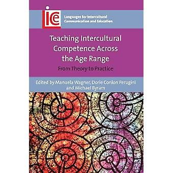 Teaching Intercultural Competence Across the Age Range by Manuela Wagner