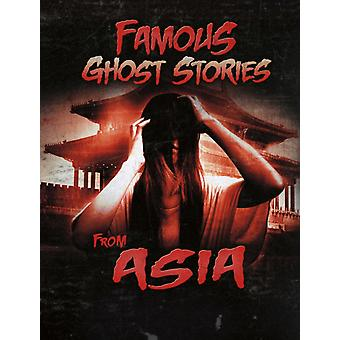 Famous Ghost Stories from Asia by Jillian L. Harvey