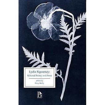 Lydia Sigourney-geselecteerde poëzie en proza door Lydia Howard Sigourney