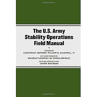 De Us Army Stability Operations Field Manual: U.S. Army Field Manual No. 3-07