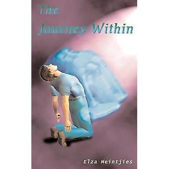 The Journey Within von Meintjies & Elza