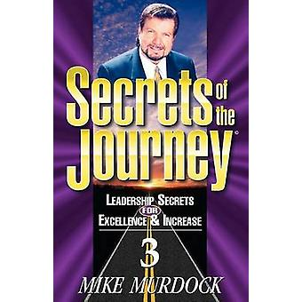 Secrets of the Journey Volume 3 by Murdoch & Mike