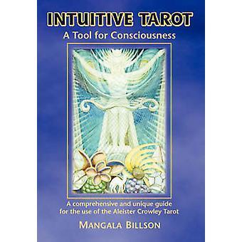 Intuitive Tarot by Billson & Mangala