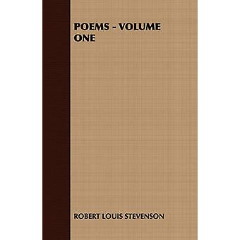 Poems  Volume One by Robert Louis Stevenson & Louis Stevenson