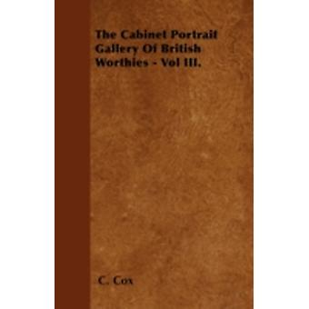 The Cabinet Portrait Gallery Of British Worthies  Vol III. by Cox & C.