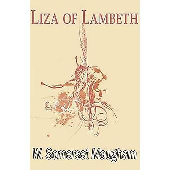 Liza of Lambeth by Maugham & Somerset
