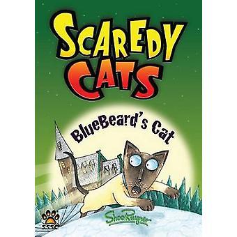 Bluebeards Cat  Scaredy Cats by Rayner & Shoo