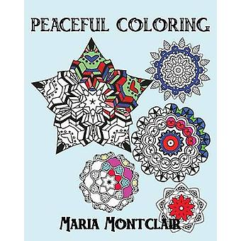 Peaceful Coloring by Montclair & Maria