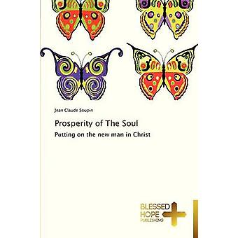 Prosperity of the Soul by Soupin Jean Claude