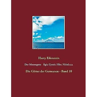 Der Meeresgott gir Gymir Hler Nird u.a. by Eilenstein & Harry