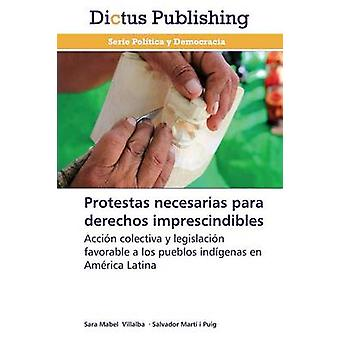 Protestas necesarias para derechos imprescindibles by Villalba Sara Mabel