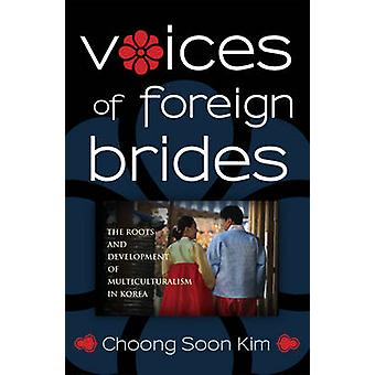 Voices of Foreign Brides A Primer on Environmental Practice by Kim & Choong Soon