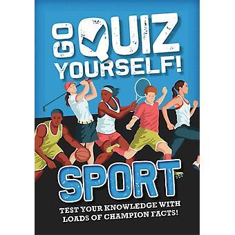 Go Quiz Yourself Sport by Annabel Savery