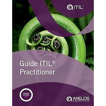Guide ITIL practitioner (French edition of ITIL Practitioner Guidance