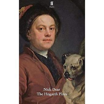 The Hogarth Plays - The Art of Success & The Taste of the Town by
