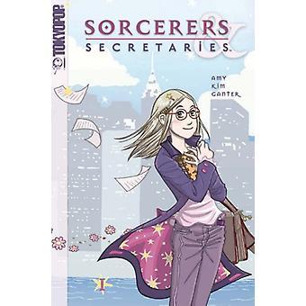 Sorcerers & Secretaries Volume 1 Manga by Amy Kim Ganter - 978159