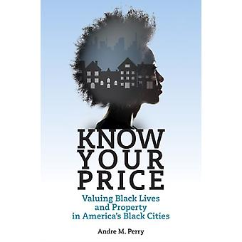 Know Your Price by Andre Perry