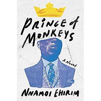 Prince of Monkeys - A Novel by Nnamdi Ehirim - 9781640091672 Book