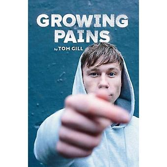 Growing Pains by Tom Gill - 9781910067635 Book