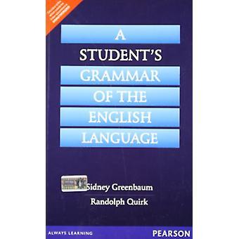 A Student's Grammar of the English Language by Sidney Greenbaum - 978