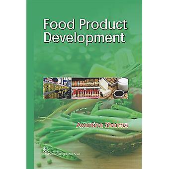 Food Product Development by Avantina Sharma - 9789386827951 Book