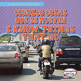 Conozco Cosas Que Se Mueven / I Know Things That Go by Trisha James -