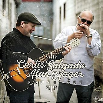 Salgado * Curtis / Hager * Alan - Rough Cut [CD] USA import